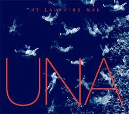 UNA_laughing_man_ep